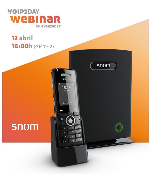 Imagen: VoIP2DAY Webinar - ¿Cómo optimizar tu negocio con la línea DECT Multicelda de Snom?
