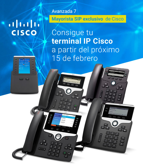 New Cisco IP Phones | Available since February 15th at Avanzada 7
